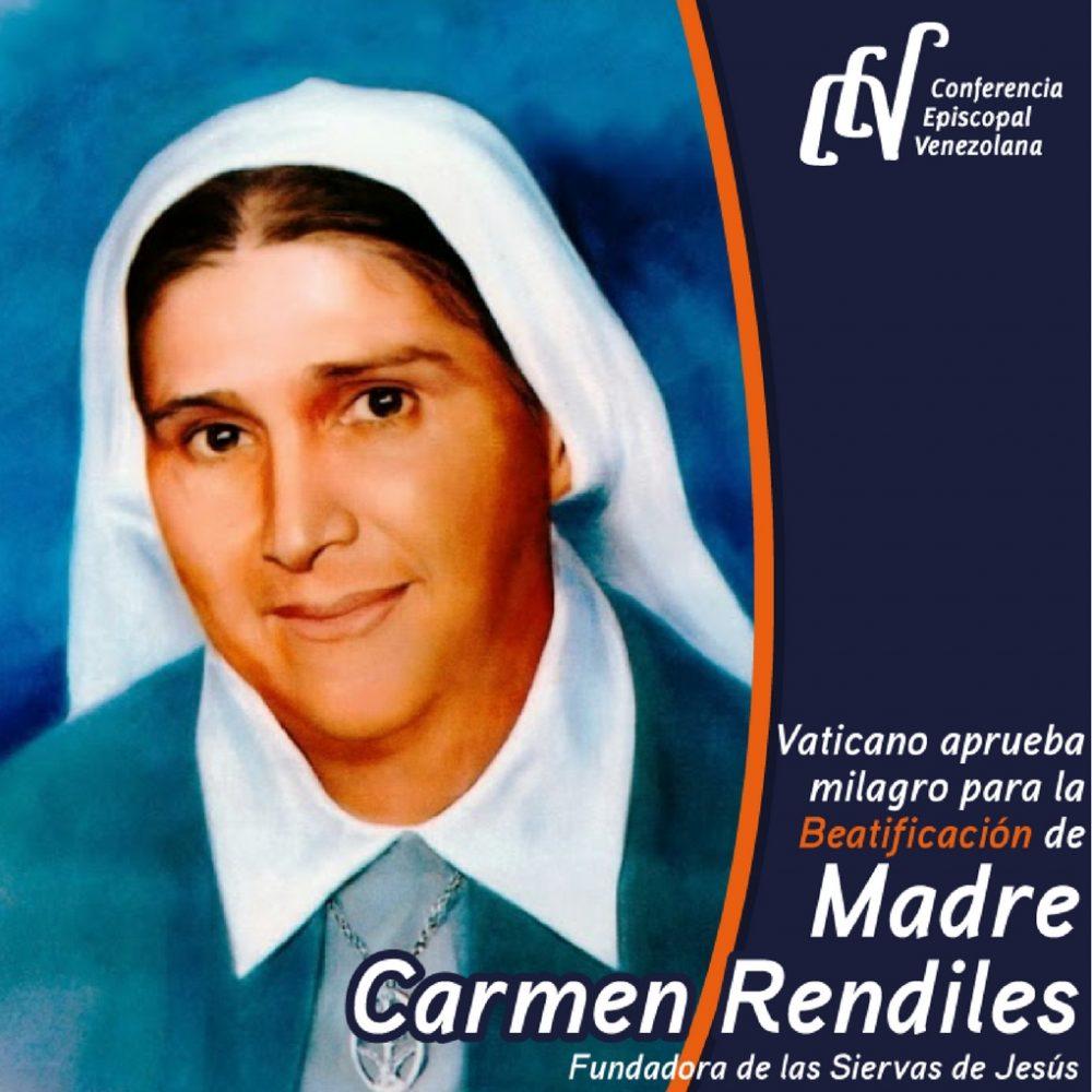 Carmen Rendiles Martínez se convertirá en la tercera beata venezolana